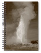 Old Faithful - Yellowstone Park In Sepia Spiral Notebook