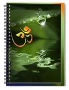 Om On Green With Dew Drop Spiral Notebook