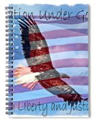 One Nation... Spiral Notebook