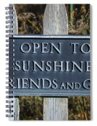 Open To Sunshine Sign Spiral Notebook