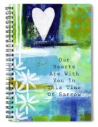 Our Hearts Are With You- Sympathy Card Spiral Notebook