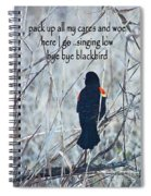 Pack Up All My Cares And Woe Spiral Notebook