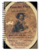 Pancho Villa Wanted Poster #1 For Raid On Columbus New Mexico 1916-2013 Spiral Notebook