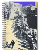 Parade Honoring General Nelson A. Miles  11-08-1887 Geronimo's Capture Tucson Color Added 2008 Spiral Notebook