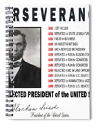 Perseverance Of Abraham Lincoln Spiral Notebook