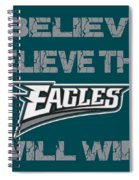 Philadelphia Eagles I Believe Spiral Notebook