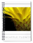 Pineapple Flower Poster Spiral Notebook