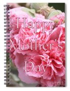 Pink Hollyhock Mother's Day Card Spiral Notebook