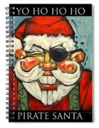 Pirate Santa Poster Spiral Notebook