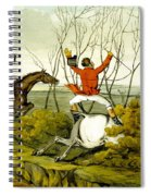 Plunging Through The Hedge From Qualified Horses And Unqualified Riders Spiral Notebook