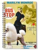 Poodle Standard Art - Bus Stop Movie Poster Spiral Notebook
