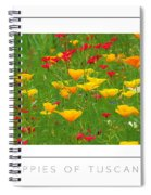 Poppies Of Tuscany Poster Spiral Notebook
