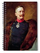 Portrait Of Kaiser Wilhelm II 1859-1941 Spiral Notebook