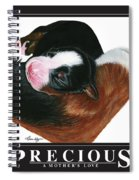 Precious - A Mother's Love Spiral Notebook