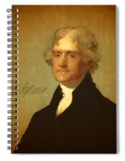President Thomas Jefferson Portrait And Signature Spiral Notebook