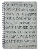 President Truman's Dedication To World War Two Vets Spiral Notebook