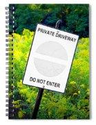 Private Driveway Spiral Notebook