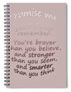 Promise Me - Winnie The Pooh  Spiral Notebook