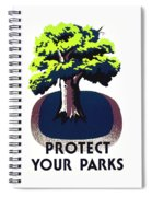 Protect Your Parks Wpa Spiral Notebook