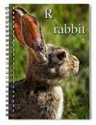 R Is For Rabbit Spiral Notebook