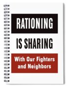 Rationing Is Sharing - Ww2 Spiral Notebook