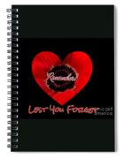 Remember With Love Spiral Notebook