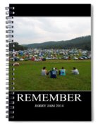 Rememeber Spiral Notebook