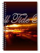 Roll Tide Roll Spiral Notebook