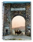 Roosevelt Arch Yellowstone Np Spiral Notebook