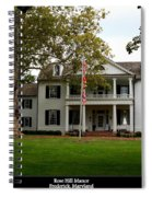 Rose Hill Manor Spiral Notebook