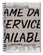 Same Day Service Available Spiral Notebook