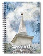 Saved By Grace Spiral Notebook