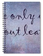 Say It Spiral Notebook