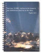 Scripture And Picture Psalm 36 5 Spiral Notebook