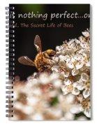 Secret Life Of Bees Spiral Notebook