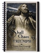 Shall Chaos Triumph - W W 1 - 1919 Spiral Notebook