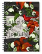 Sing Joyfully Spiral Notebook