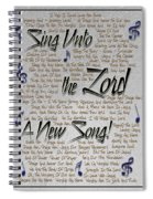Sing Unto The Lord A New Song Spiral Notebook