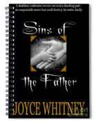 Sins Of The Father Book Cover Spiral Notebook