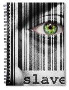 Slave Spiral Notebook