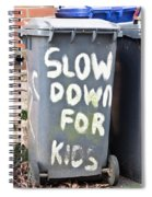Slow Down Spiral Notebook