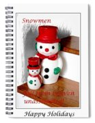 Snowmen - Greetings - Happy Holidays Spiral Notebook