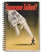 Someone Talked Spiral Notebook