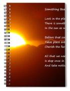 Something Beautiful  Spiral Notebook