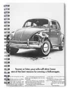 Sooner Or Later Your Wife Will Drive Home.............. Spiral Notebook
