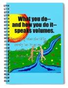 Speaks Volumes Spiral Notebook