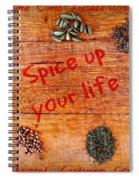 Spice Up Your Life Spiral Notebook