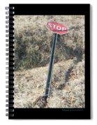 Stop Sign 1 Spiral Notebook