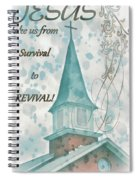 Survival To Revival Spiral Notebook