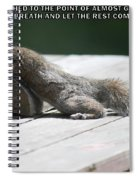 Take A Breather With Caption Spiral Notebook